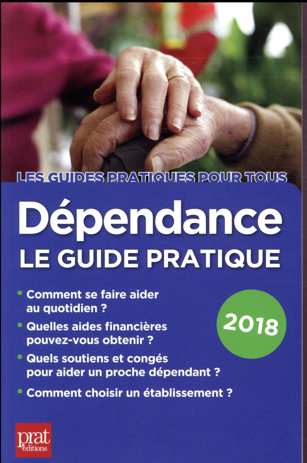 DEPENDANCE LE GUIDE PRATIQUE 2018