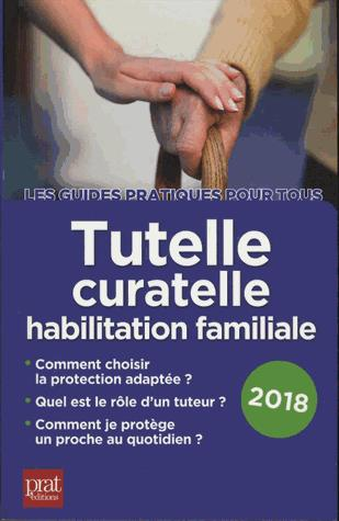 TUTELLE CURATELLE HABILITATION FAMILIALE 2018