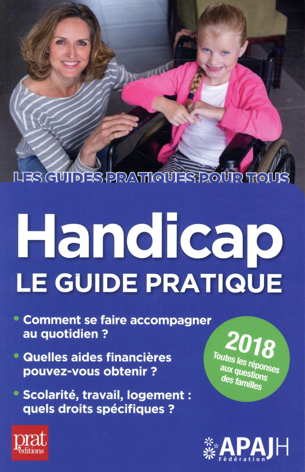 HANDICAP LE GUIDE PRATIQUE 2018
