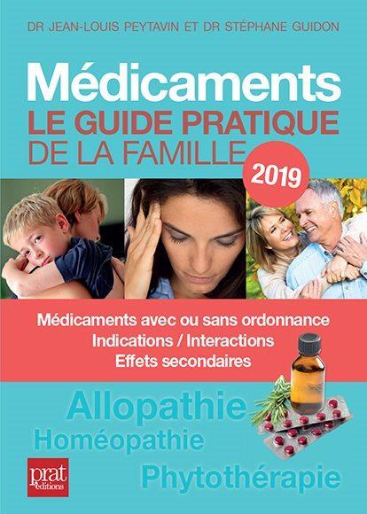 MEDICAMENTS LE GUIDE PRATIQUE 2019
