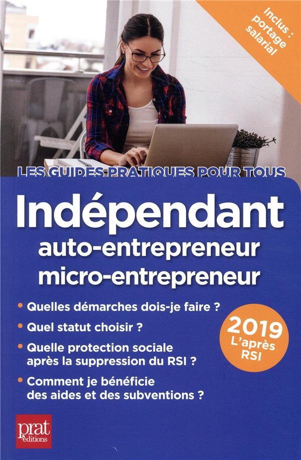 INDEPENDANT, AUTO-ENTREPRENEUR, MICRO-ENTREPRENEUR 2019