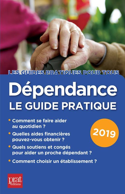 DEPENDANCE LE GUIDE PRATIQUE 2019