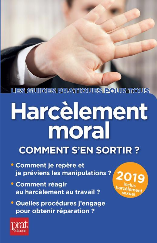 HARCELEMENT MORAL 2019 - COMMENT S'EN SORTIR ?