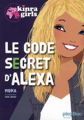 KINRA GIRLS : LE CODE SECRET D'ALEXA - HORS-SERIE