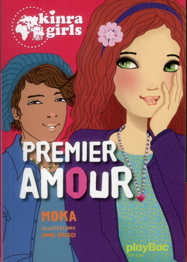 KINRA GIRLS - PREMIER AMOUR - TOME 7