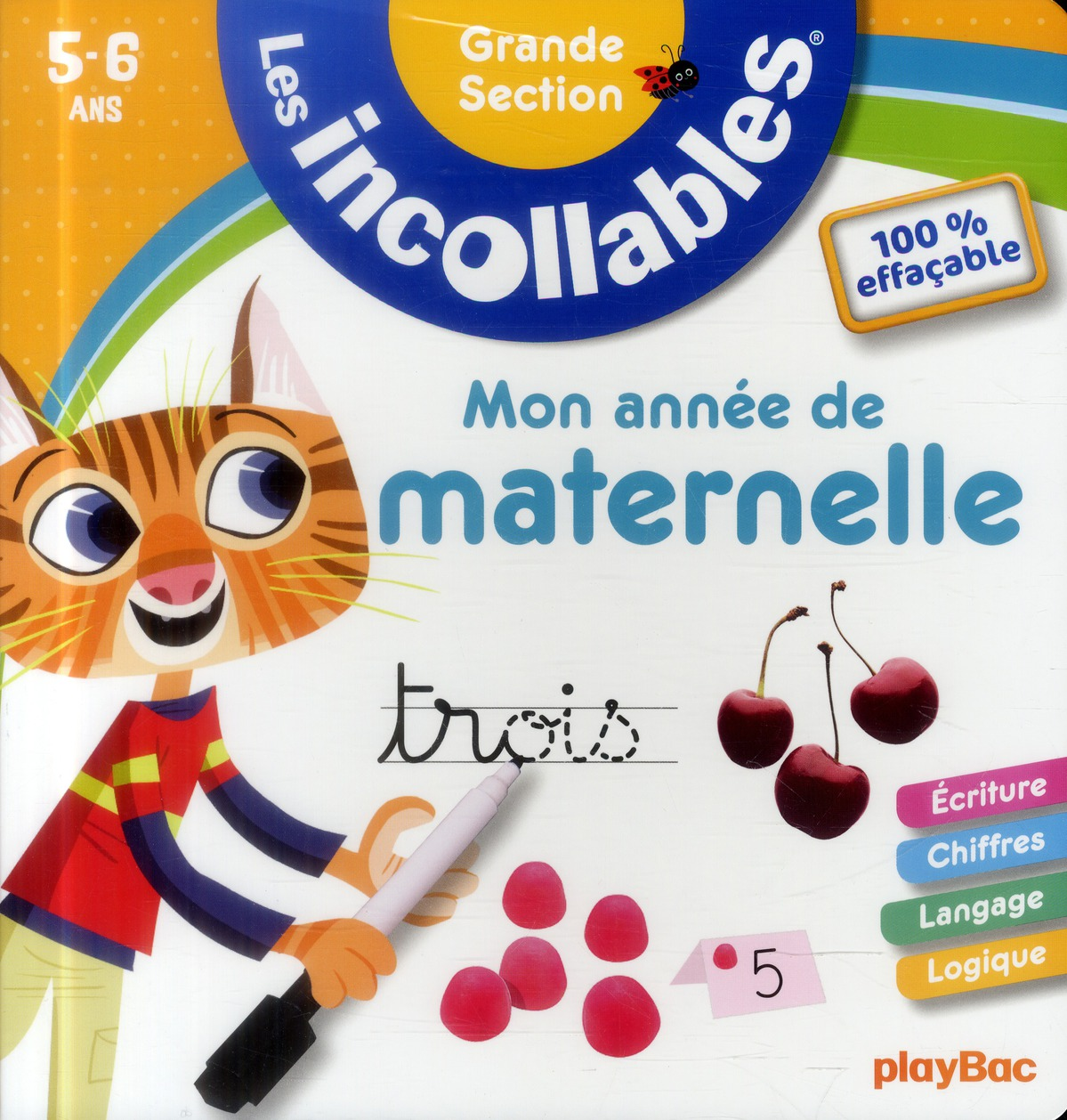 INCOLLABLES - MON ANNEE DE GRANDE SECTION 100% EFFACABLE