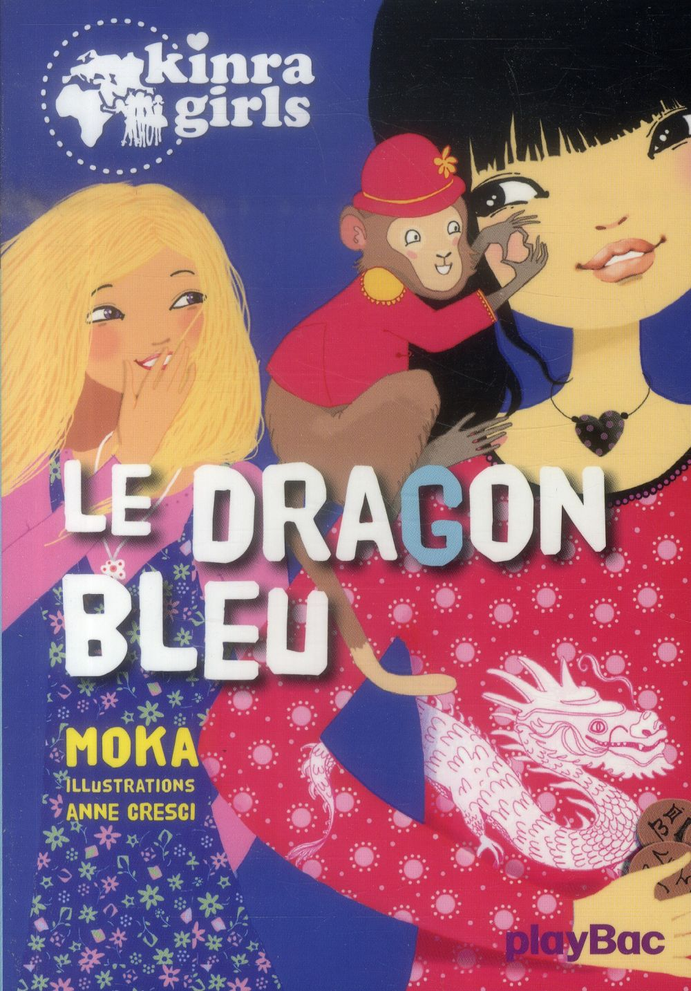 KINRA GIRLS - LE DRAGON BLEU - TOME 11