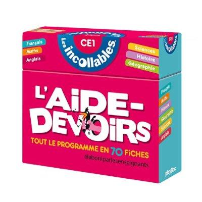 INCOLLABLES - L'AIDE-DEVOIRS CE1, TOUT LE PROGRAMME EN 70 FICHES