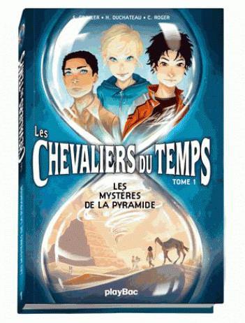 LES CHEVALIERS DU TEMPS - TOME 1