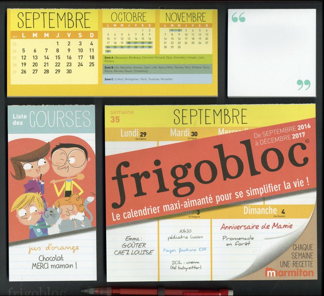 CALENDRIER D'ORGANISATION FAMILIALE FRIGOBLOC 2017 - S'ORGANISER N'A JAMAIS ETE AUSSI SIMPLE !