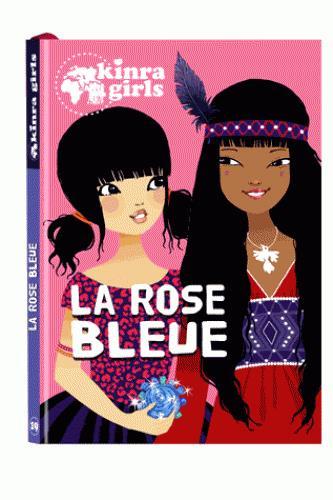 KINRA GIRLS - LA ROSE BLEUE - TOME 19