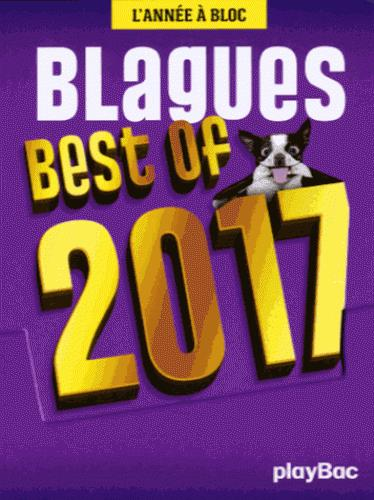 CALENDRIER BEST OF BLAGUES 2017 - L'ANNEE A BLOC