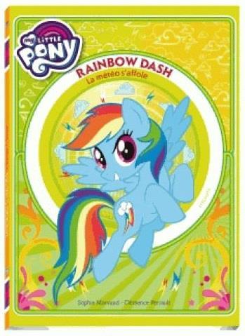 MY LITTLE PONY - RAINBOW DASH -  LA METEO S'AFFOLE - PREMIERE LECTURE - TOME 2