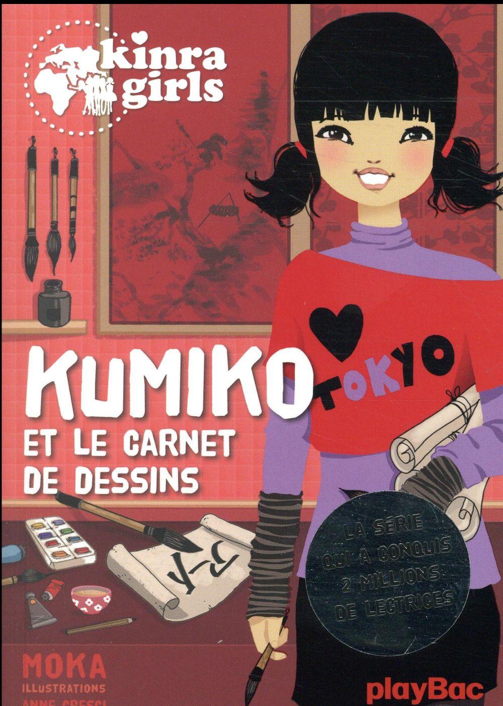 KINRA GIRLS - KUMIKO ET LE CARNET DE DESSINS - T0