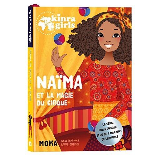 KINRA GIRLS - NAIMA ET LA MAGIE DU CIRQUE - T0