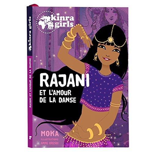 KINRA GIRLS - RAJANI ET L'AMOUR DE LA DANSE - T0