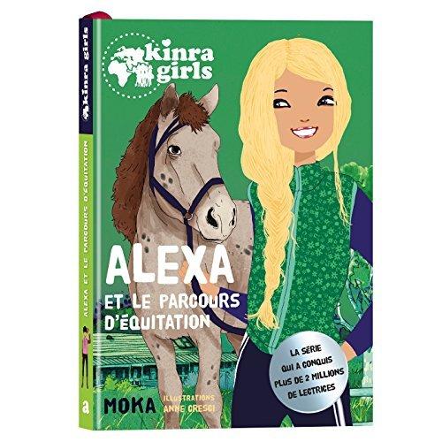 KINRA GIRLS - ALEXA ET LE PARCOURS D'EQUITATION - T0