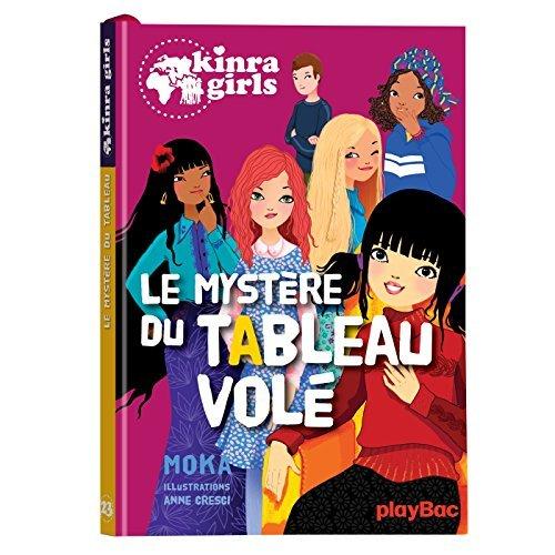 KINRA GIRLS - LE MYSTERE DU TABLEAU VOLE - TOME 23
