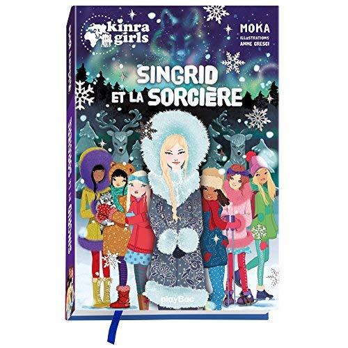 KINRA GIRLS - SINGRID ET LA SORCIERE - HORS-SERIE