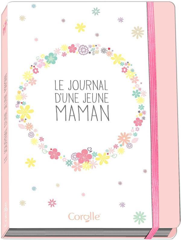 JOURNAL D'UNE JEUNE MAMAN COROLLE