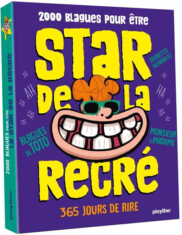 L'ALMANACH 2000 BLAGUES POUR ETRE LA STAR DE LA RECRE