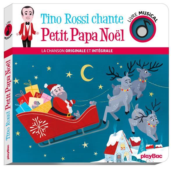 LIVRE MUSICAL - TINO ROSSI CHANTE PETIT PAPA NOEL