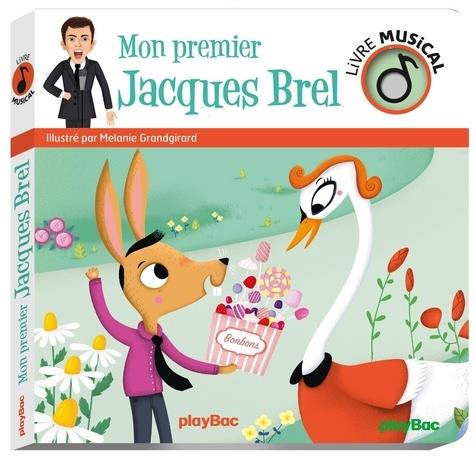 LIVRE MUSICAL - MON PREMIER JACQUES BREL