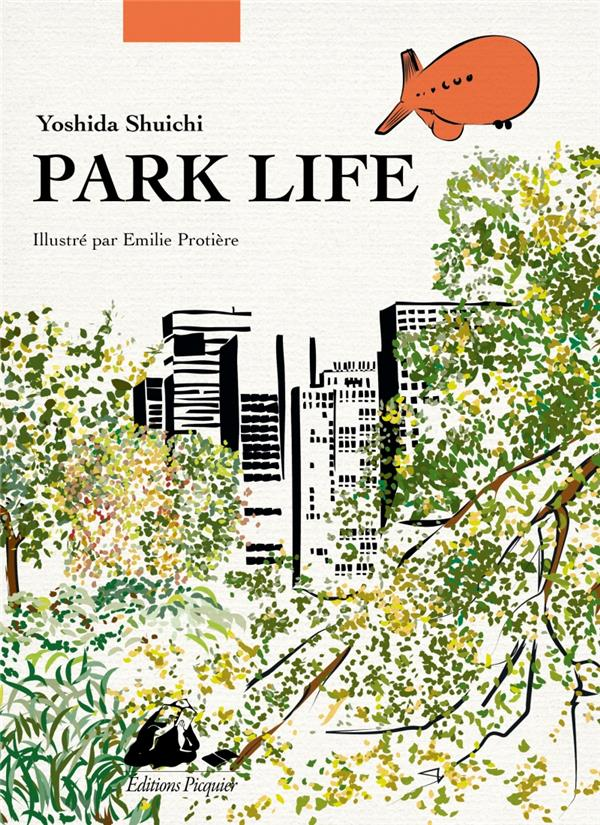 PARK LIFE - EDITION ILLUSTREE