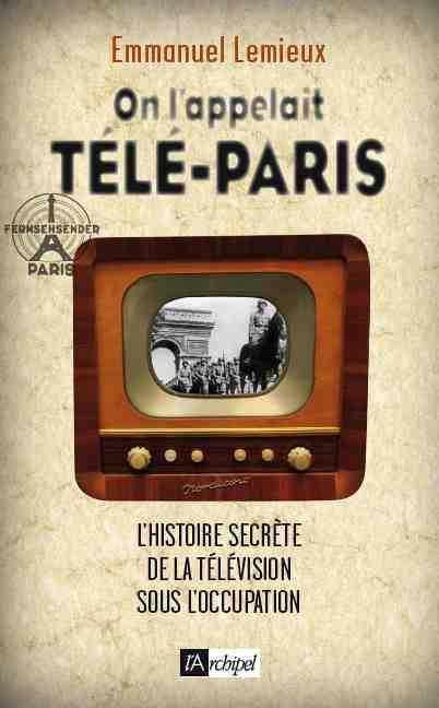 ON L'APPELAIT TELE-PARIS