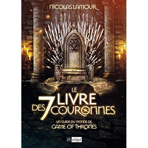 LE LIVRE DES 7 COURONNES