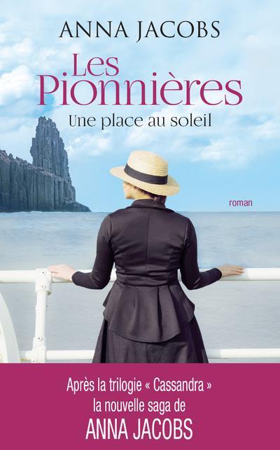 LES PIONNIERES - TOME 1 UNE PLACE AU SOLEIL - VOL01