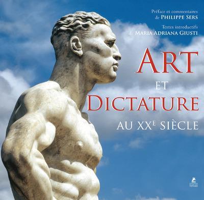 ART ET DICTATURE AU XXE SIECLE