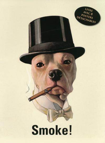 SMOKE ! LIVRE AVEC 8 POSTERS DETACHABLES PUBLICITAIRES RETRO