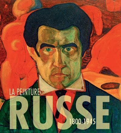 LA PEINTURE RUSSE - 1800-1945