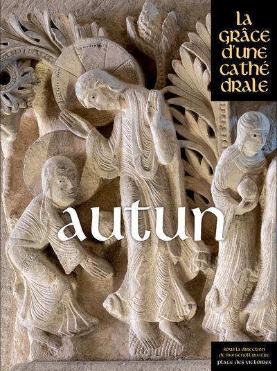 AUTUN, LA GRACE D'UNE CATHEDRALE