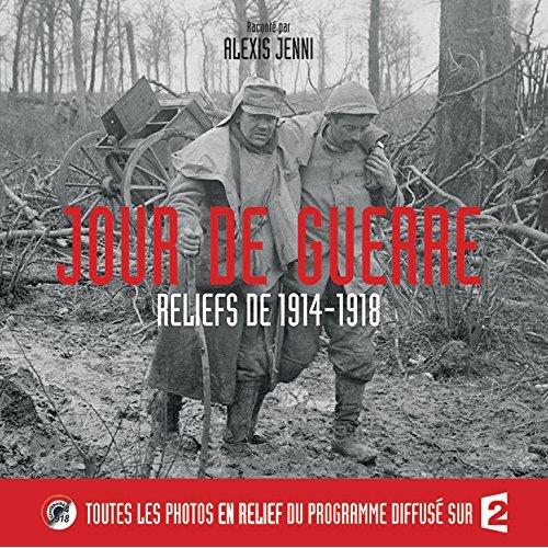 JOUR DE GUERRE, RELIEFS DE 1914-18