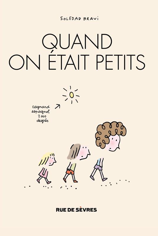 QUAND ON ETAIT PETITS