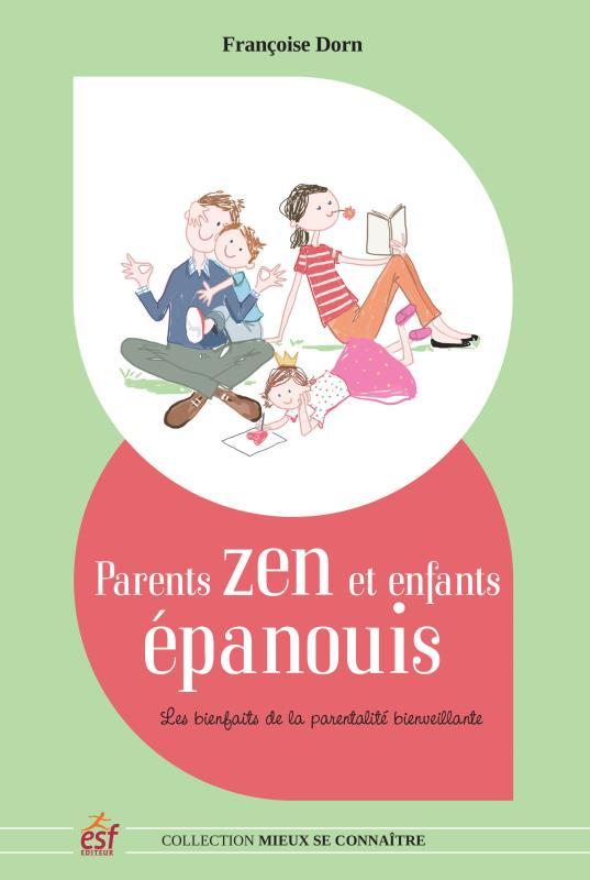 PARENTS ZEN ET ENFANTS EPANOUIS