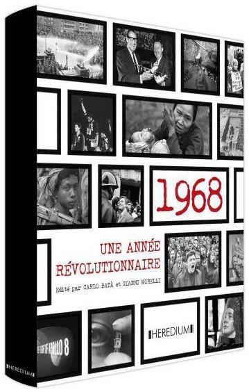 1968 UNE ANNEE REVOLUTIONNAIRE