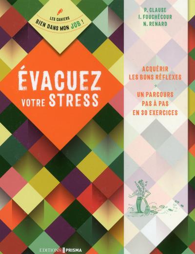 EVACUER VOTRE STRESS