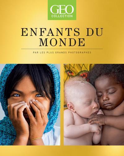 GEO COLLECTION - ENFANTS DU MONDE