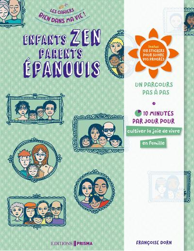 ENFANTS ZEN PARENTS EPANOUIS