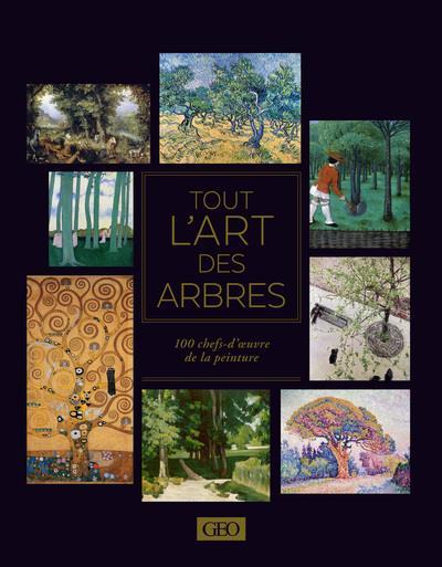 TOUT L'ART DES ARBRES