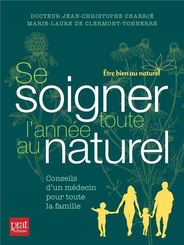 SE SOIGNER TOUTE L'ANNEE AU NATUREL