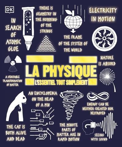 LA PHYSIQUE - L'ESSENTIEL TOUT SIMPLEMENT