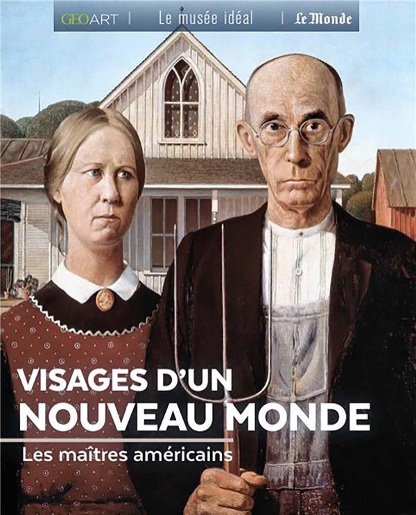 VISAGES D'UN NOUVEAU MONDE