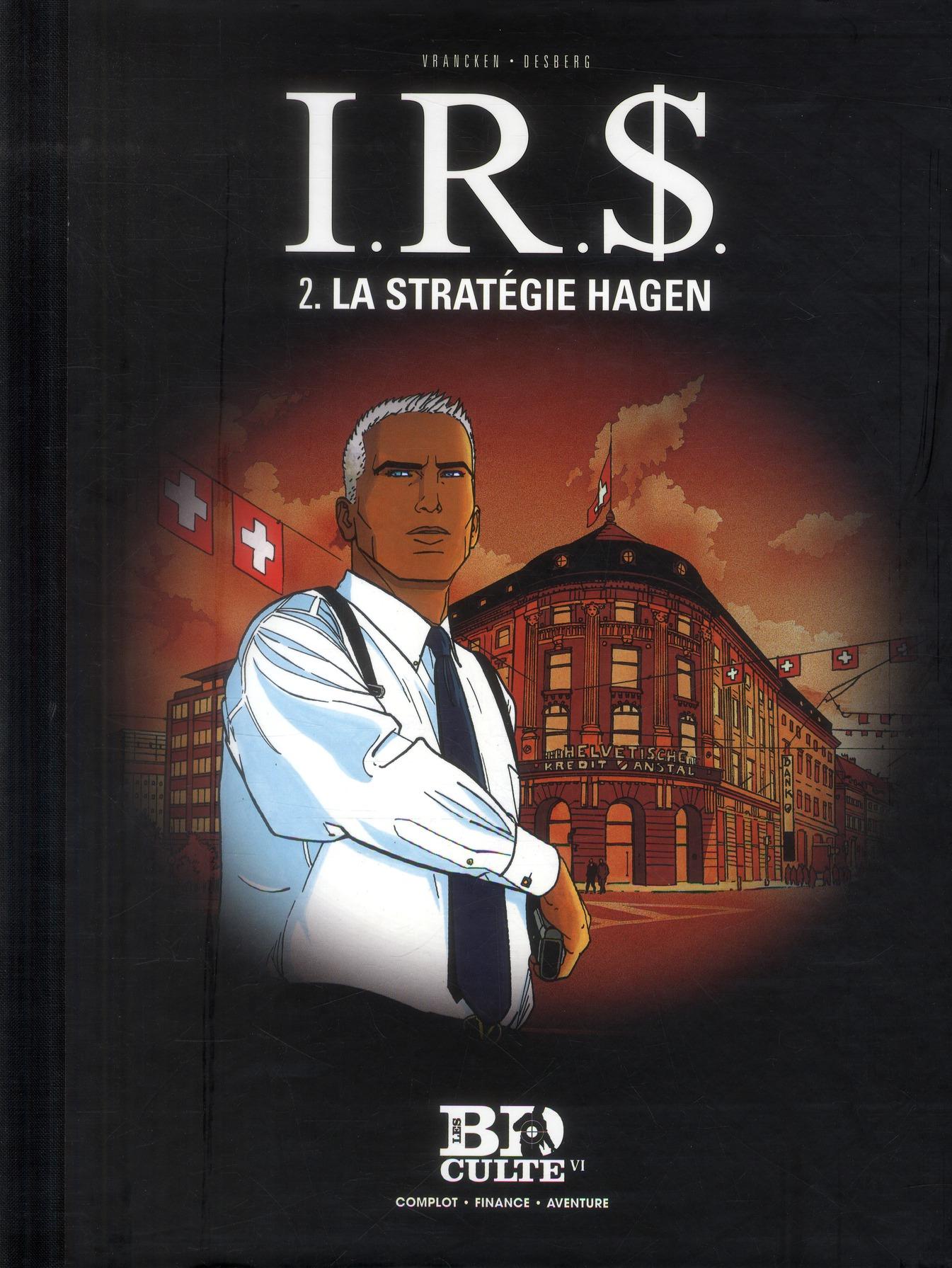I.R.S. - TOME 2. LA STRATEGIE HAGEN