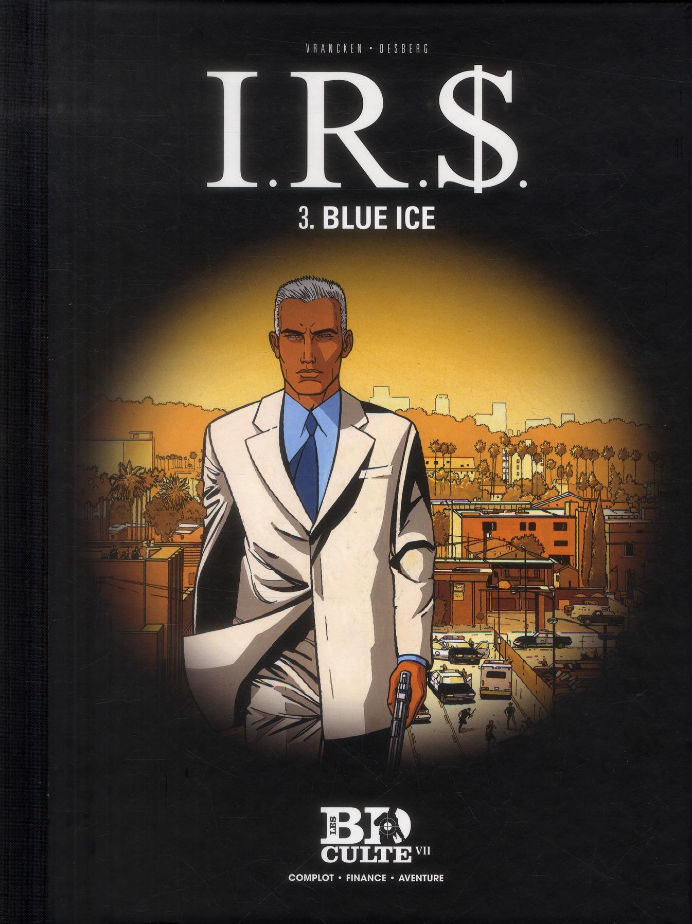 I.R.S. T.3 : BLUE ICE - VOLUME 7