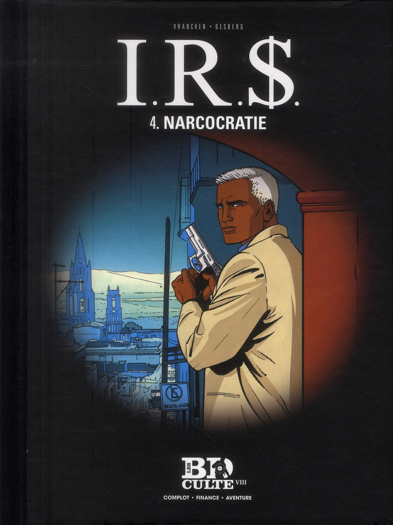 I.R.S. T4  NARCOCRATIE