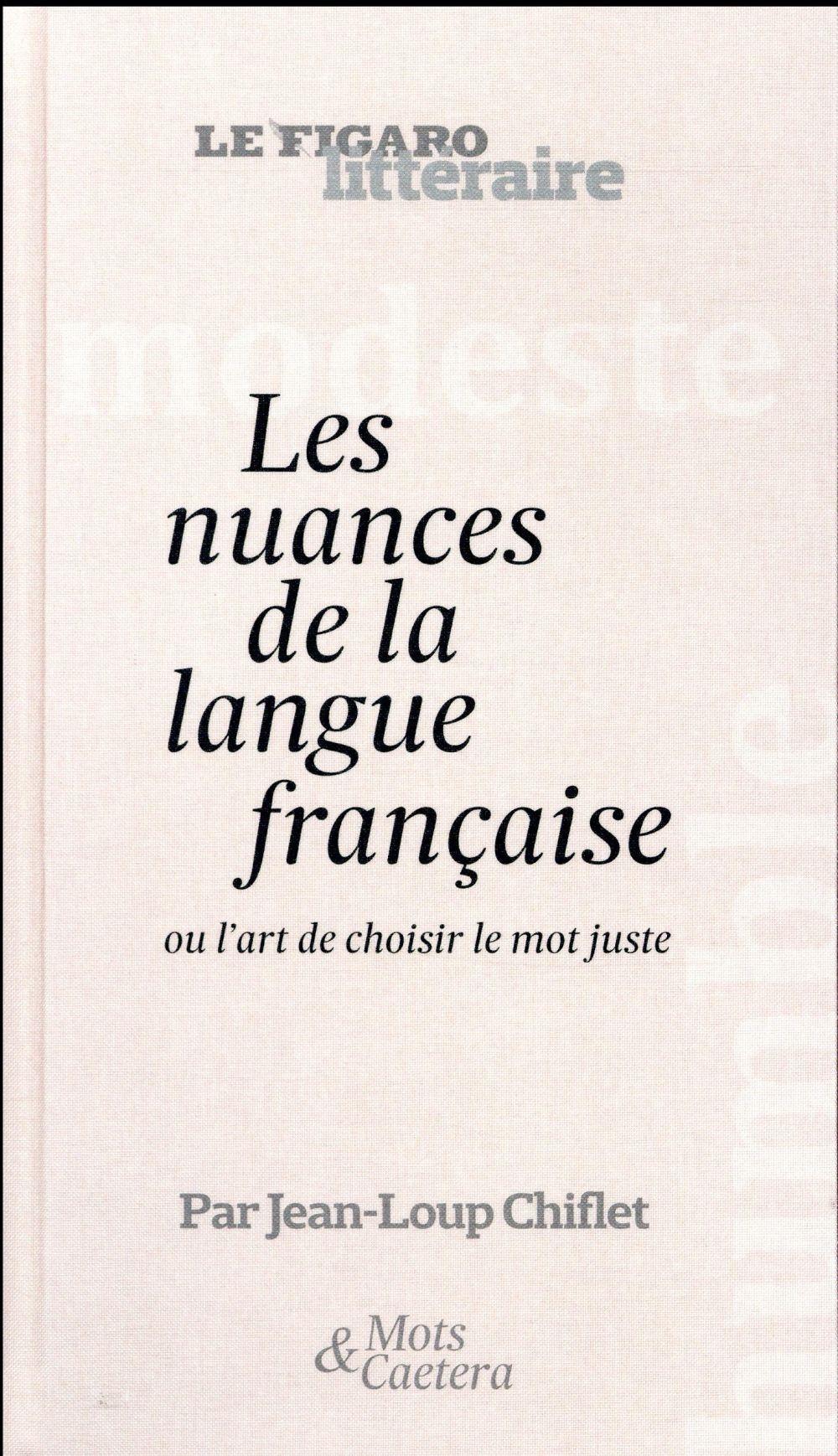 LES NUANCES DE LA LANGUE FRANCAISE